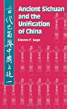 Ancient Sichuan and the Unification of China 9780791410387
