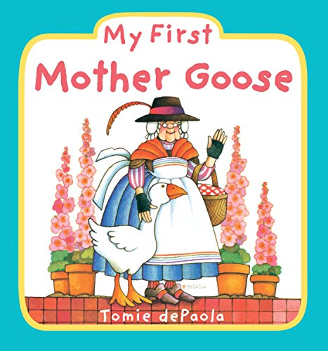My First Mother Goose (Mother Goose Board Book)