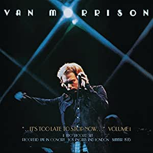 .It's Too Late to Stop Now.Volumes II, III, IV & DVD