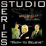 Faith to Believe [Canaan Tracks] - CD