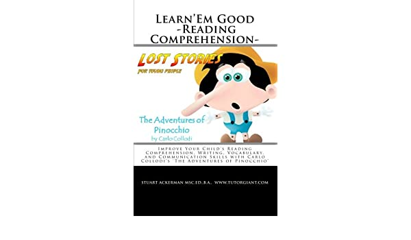 Learn'Em Good -Reading Comprehension- The Adventures of Pinocchio ...
