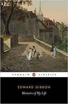 Memoirs of My Life (Penguin Classics) by Gibbon Edward (1984-07-03)