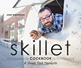 The Skillet Cookbook, Josh Henderson, 1570617325