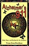 Alzheimer's 911, Frena Gray-Davidson, 1934759147