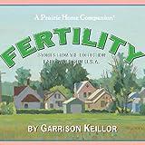 Lake Wobegon, U.S.A.: Fertility