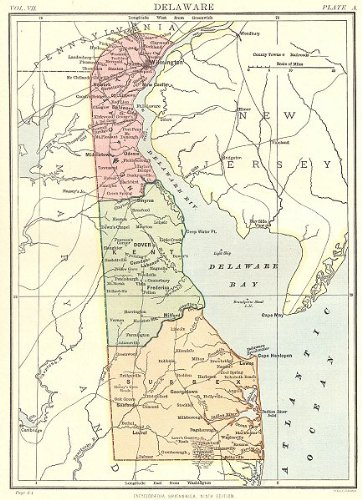 - DELAWARE: State map. Counties:Kent Sussex Newcastle. Britannica 9th edition;1898