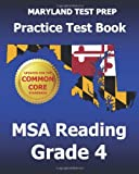 Maryland Test Prep Practice Test Book Msa Reading Grade 4, Test Master Press Maryland, 1494804743