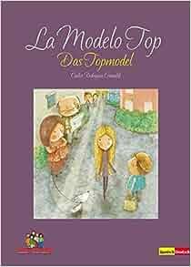 La Modelo Top / Das Topmodel: 9783943079265: Amazon.com: Books