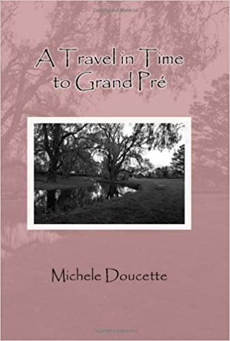 Book ATravel in Time to Grand Pré