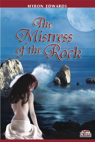 Book: THE MISTRESS OF THE ROCK by Myron Edwards