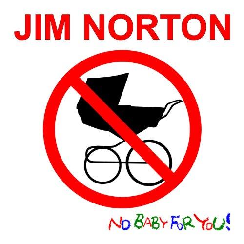 No Baby for You! [Explicit]