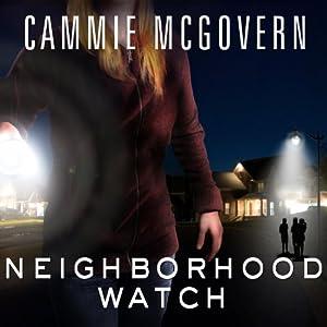 Neighborhood Watch Audiobook