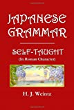 Japanese Grammar Self-Taught, H. Weintz, 1495224902