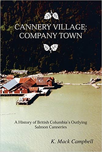 Cannery Village: Company Town