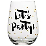Lets Party! Stemless Wine Glass