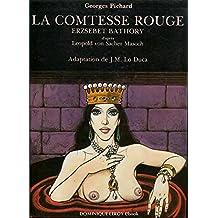 La Comtesse rouge: Erzsébet Bàthory (Vertiges Bulles) (French Edition)