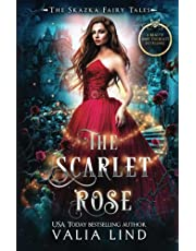The Scarlet Rose: A Beauty and the Beast Retelling (The Skazka Fairy Tales)