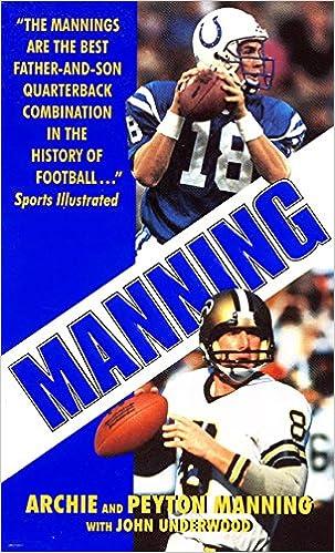Surprising Amazon Com Manning 9780061020247 Peyton Manning Archie Beutiful Home Inspiration Truamahrainfo