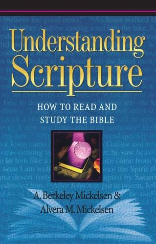 Understanding Scripture: How to Read and Study the Bible