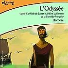 L'Odyssée   Livre audio Auteur(s) :  Homère Narrateur(s) : Clothilde de Bayser, Michel Wuillermoz