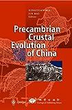 Precambrian Crustal Evolution of China, , 3662036991