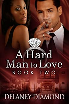 A Hard Man to Love (Hawthorne Family Book 2) by [Diamond, Delaney]