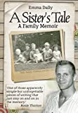 img - for A Sister s Tale: A Family Memoir book / textbook / text book