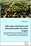 Sar Super-Resolution and Characterization of Urban Targets, Daniele Perissin, 3639294173