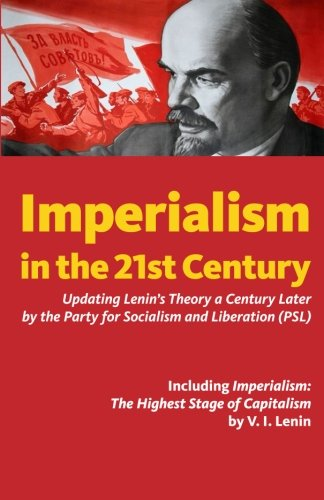 Imperialism in the 21st Century: Updating Lenin's Theory a Century Later [Party for Socialism and Liberation] (Tapa Blanda)