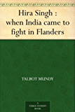 Hira Singh : when India came to fight in Flanders