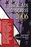 Roads to Congress 2006, Ahuja, Sunil and Dewhirst, Robert E., 1600218326