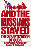 And the Russians Stayed..., Nestor Carbonell, 0688072135