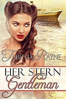 Her Stern Gentleman by [Rayne, Tabitha]