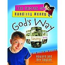 Secret Of Handling Money God's Way, The