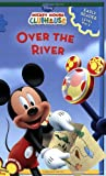 : Mickey Mouse Clubhouse Over the River (Mickey Mouse Clubhouse Early Reader - Level 1)