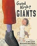 Good Night Giants, Heinz Janisch and Helga Bansch, 1433809516