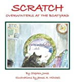 Scratch the Boatyard Cat, Stephen B. Jones, 0971830398