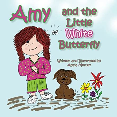Amy and the Little White Butterfly