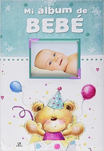 Mi Album de Bebé: 7 (El Album de...): Amazon.es: Equipo ...