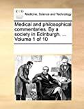 Medical and Philosophical Commentaries by a Society in Edinburgh, See Notes Multiple Contributors, 1170211011