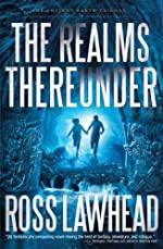 The Realms Thereunder (An Ancient Earth)