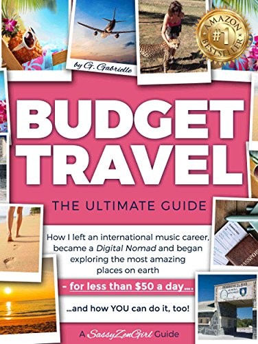 BUDGET TRAVEL - The Ultimate Guide