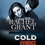 Cold Evidence | Rachel Grant