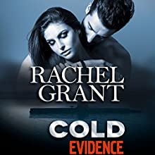 Cold Evidence Audiobook by Rachel Grant Narrated by Nicol Zanzarella