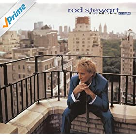 Lately you rod stewart mp3 told that you i love i download have