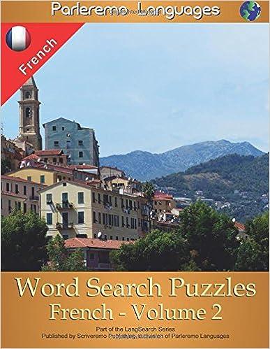 Téléchargez des ebooks gratuits en ligne pour nookParleremo Languages Word Search Puzzles French - Volume 2 en français PDF ePub MOBI 1514781867 by Erik Zidowecki