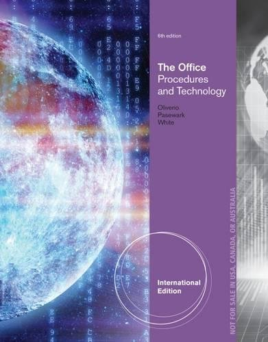 The Office: Procedures and Technology. by Mary Ellen Oliverio, Bonnie R. White, William R. Pasewark