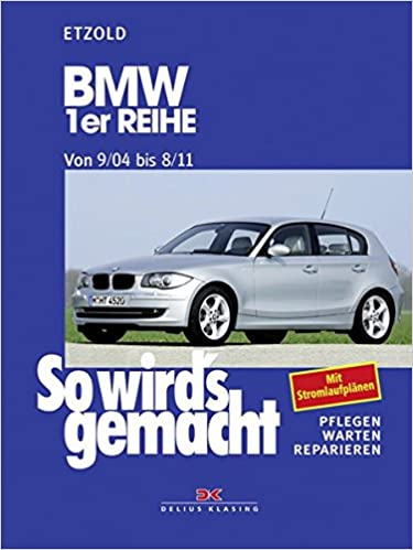 Betere BMW 1er Reihe 9/04-8/11: So wird's gemacht - Band 139: Amazon.de BO-38