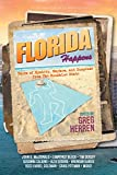 img - for Florida Happens: Tales of Mystery, Mayhem, and Suspense from the Sunshine State book / textbook / text book