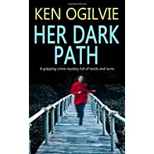 HER DARK PATH a gripping crime mystery full of twists and turns